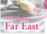 Silk Shop Far East
